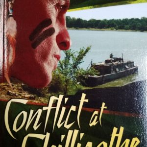 Conflict at Chillicothe by Karen Meyer