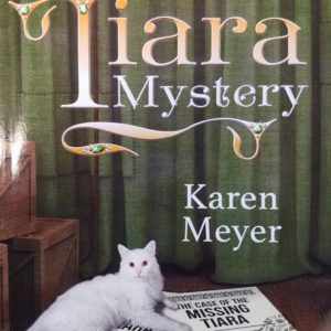 The Tiara Mystery By Karen Meyer