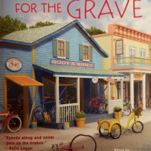 Geared For The Grave (A Cycle Path Mystery) By Duffy Brown