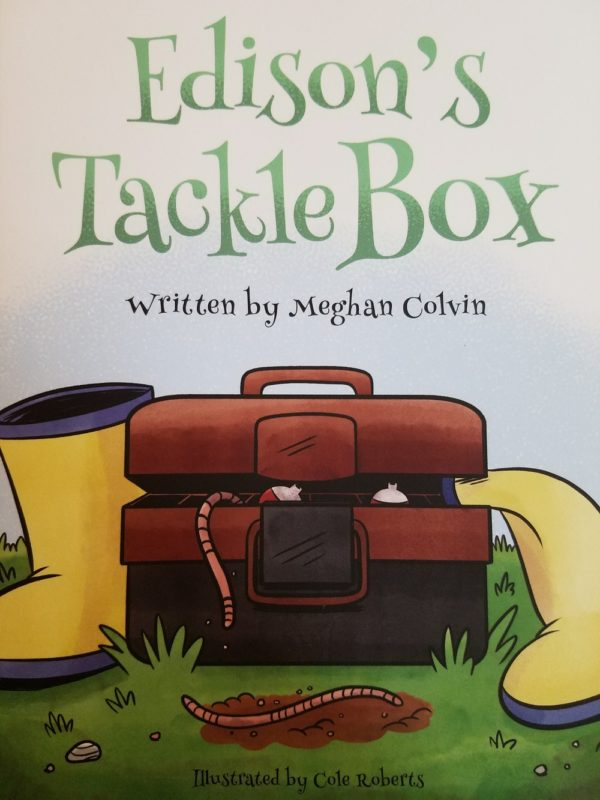 Edison's Tackle Box By Meghan Colvin and Cole Roberts