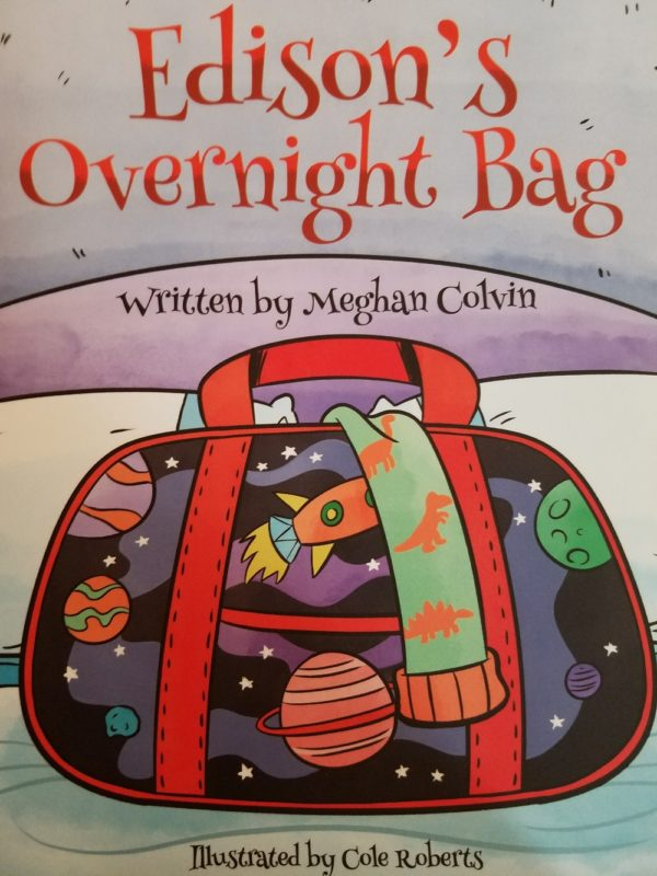 Edison's Overnight Bag By Meghan Colvin and Cole Roberts