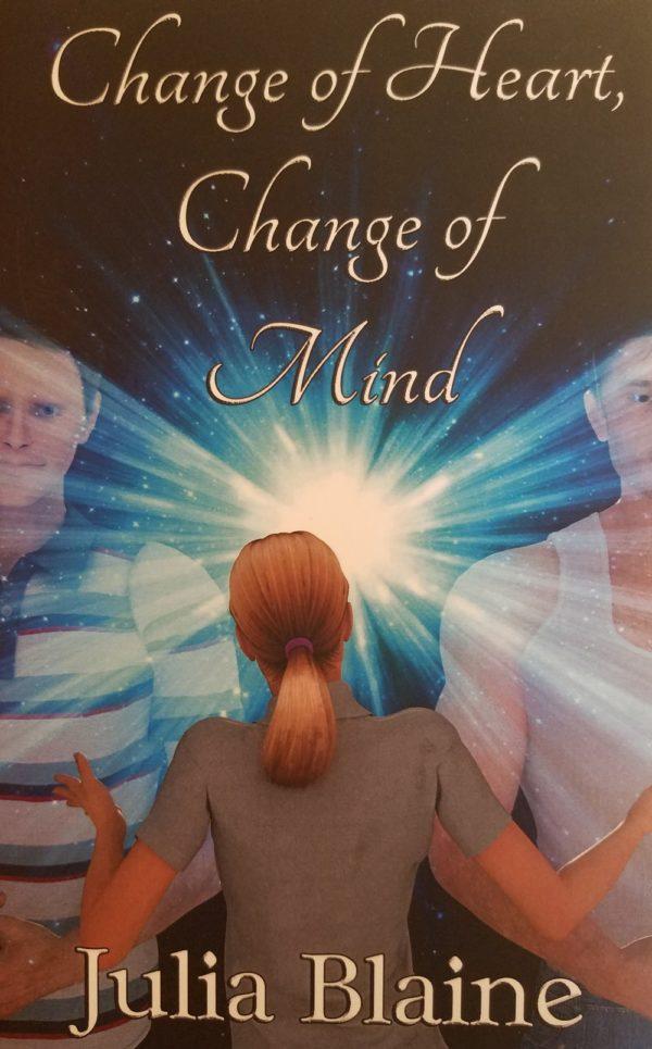 Change of Heart, Change of Mind By Julia Blaine