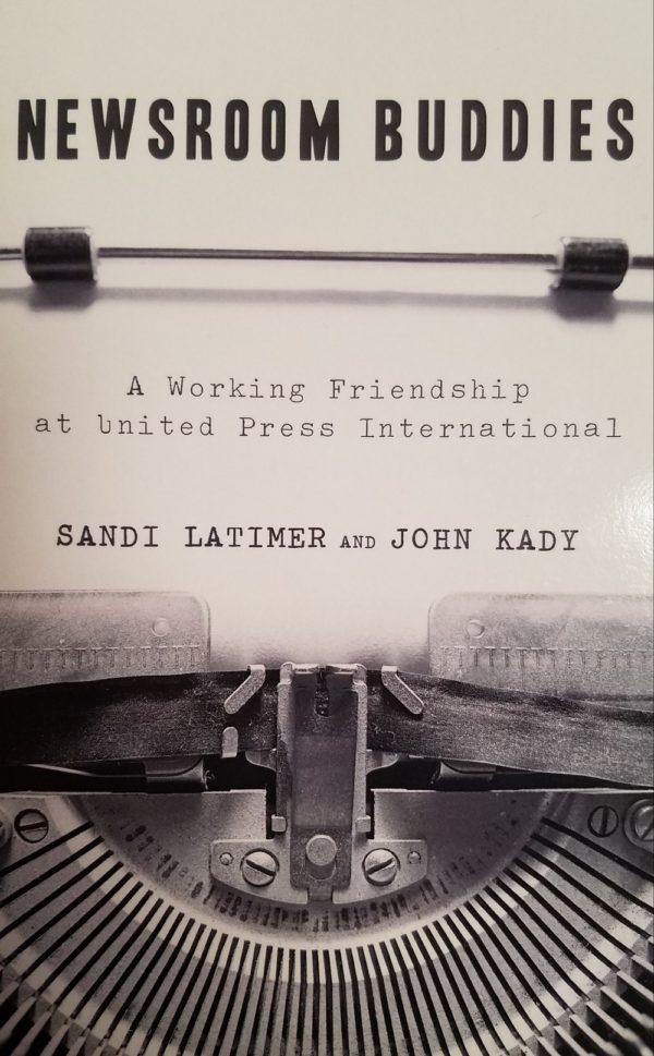Newsroom Buddies By Sandi Latimer and John Kady