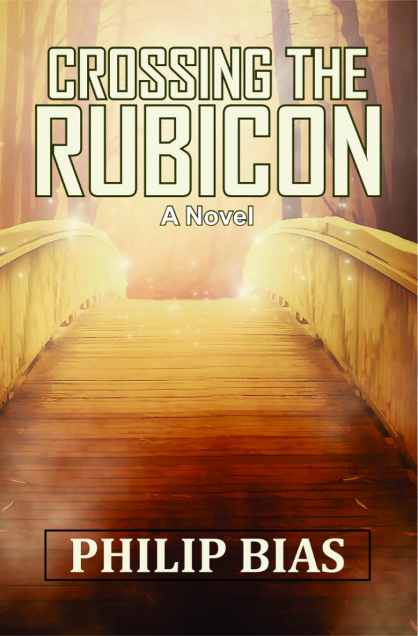 Crossing the Rubicon by Philip Bias